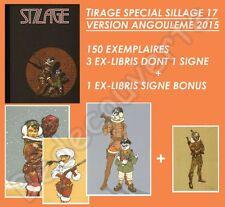 Tirage spécial SILLAGE 17 Buchet Version Angoulême 2015 + 4 ex-libris 150 ex num