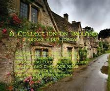 A Collection on Ireland - 21 eBooks + Bonus Books