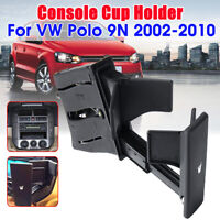 Front Central Console Water Drink Cup Holder Interior For VW Polo 9N 2002-2010