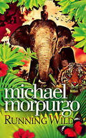Running Wild (Collector's Edition), Morpurgo, Michael, Very Good Book