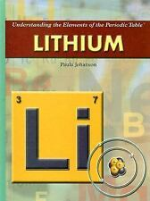 Understanding the Elements of the Periodic Table: Lithium Understanding the...