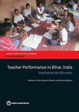 Directions in Development: Teacher Performance in Bihar, India : Implications...