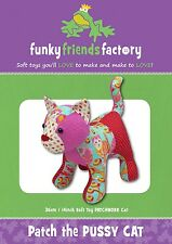 PATCH THE PUSSY CAT SOFT TOY SEWING PATTERN, From Funky Friends Factory NEW