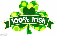 """6"""" St patricks day 100% irish clover holiday window cling decal cut out"""
