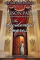 Accidental Empress Hardcover Allison Pataki