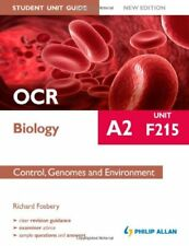 OCR A2 Biology Student Unit Guide: Control, Genomes and Environment: Unit F215