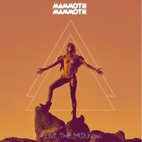 MAMMOTH MAMMOTH - MOUNT THE MOUNTAIN (LIMITED FIRST EDITION )   CD NEU