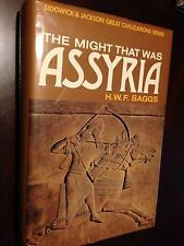 The Might that Was Assyria, H.W.F. Saggs hardcover 1st ed, ancient Iraq, Syria