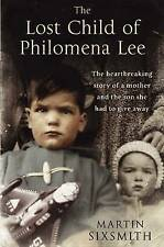 The Lost Child of Philomena Lee: A Mother, Her Son, and a Fifty-Year Search...