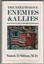 VAMIK D. VOLKAN - The Need to Have Enemies & Allies: ** Very Good Condition **