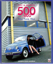 Fiat & Abarth 500 & 600 Colour Family Album by Andrea & David Sparrow Veloce '98