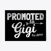"Unique Promoted To Gigi Est. 2019 Gift Poster - 18""x24"" Gift Poster - 18""x24"""