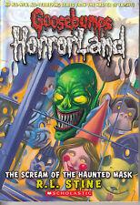 Goosebumps Horrorland #4: The Scream of the Haunted Mask - PB 2008 R. L. Stine