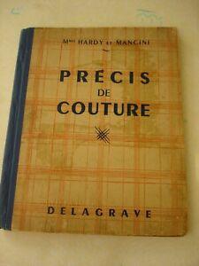 Livre * Précis de Couture * Mmes HARDY et MANCINI Couture usuelle -1952 VINTAGE