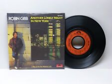ROBIN GIBB ANOTHER LONELY NIGHT IN NEW YORK - I BELIEVE IN... POLYDOR 813 878-7