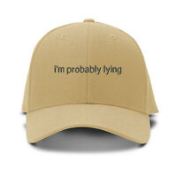 I'M Probably Lying Embroidery Embroidered Adjustable Hat Baseball Cap