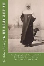 The Harlem Street Nun: Autobiography of Queen Mother Dr. Delois Blakely by...
