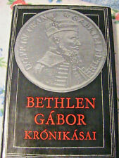 BETHLEN GABOR KRONIKASAI~illustrated & pictures 1980 Hungary in Hungarian book