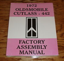 1972 Oldsmobile Cutlass 442 Factory Assembly Manual 72