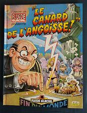 """L'équipe de Fluide Glacial présente """"Le Canard de l'Angoisse ! """" EO Collectif"""