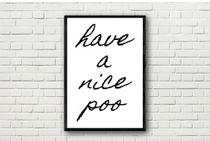 Have a Nice Poo Funny Humorous Bathroom Toilet Typography Wall Art Print Poster