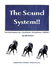 Jeff Sillifant's THE SOUND SYSTEM horse racing handicapping method. A Top 10er!