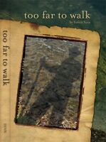 Forrest Fenn - Too far to walk - Hardcover - Treasure Map