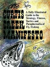 Curtis Creek Manifesto:  A Fully Illustrated Guide to the Stategy, Finesse, Tact