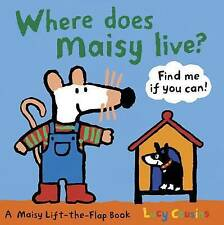 Where Does Maisy Live? by Lucy Cousins (Board book) New