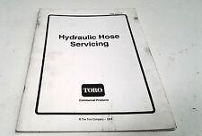 1993 TORO LAWN MOWERS  HYDRAULIC HOSE SERVICING  User Manual