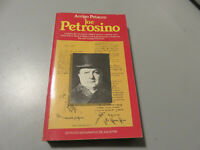 Arrigo Petacco - Joe Petrosino - Instituto Geográfico De Agostini 1983