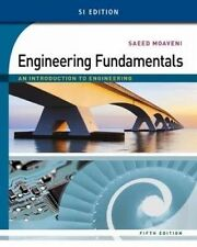 NEW! Engineering Fundamentals: An Introduction to Engineering, 5th Edn, Moaveni