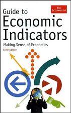 Guide to Economic Indicators: Making Sense of Econ