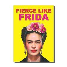 FIERCE LIKE FRIDA KAHLO BLANK INSIDE GREETINGS CARD (BIRTHDAY)