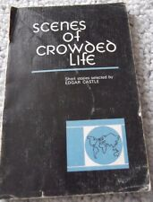 1972 SCENES OF CROWDED LIFE, COLLECTION OF SHORT STORIES, HIGH SCHOOL TEXTBOOK