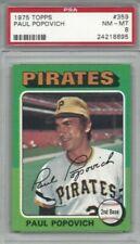 1975 Topps baseball card #359 Paul Popovich, Pittsburgh Pirates graded PSA 8