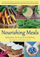 NEW - Nourishing Meals: Healthy Gluten-Free Recipes for the Whole Family