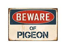 "Beware Of Pigeon 8"" x 12"" Vintage Aluminum Retro Metal Sign VS331"