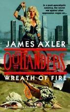 Outlanders: Wreath of Fire 12 by James Axler, PB