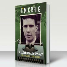 Jim Craig - Right Back to 67, The Lisbon Lion Diary - personally signed copies!