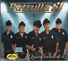 SEALED Patrulla 81 CD Quiero Saber De Ti BRAND NEW