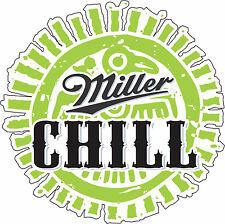 """Miller Chill Alcohol bumper sticker wall decor, window, vinyl decal, 5""""x 5"""""""