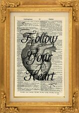 ORIGINAL - Follow Your Heart Print on Vintage Dictionary Page-Wall Art - NO.424B