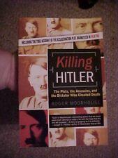 2006 BOOK, KILLING HITLER by Roger Moorhouse