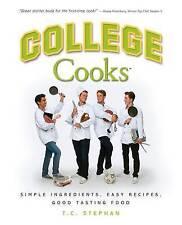 NEW College Cooks: Simple ingredients, easy recipes, good tasting food