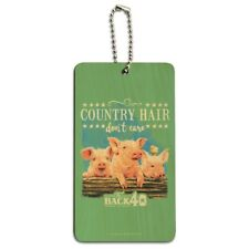 Back 40 Country Hair Don't Care Farm Pigs Farm Wood Luggage Card Carry-On ID Tag