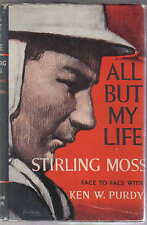 All But My Life Stirling Moss Face to Face with Ken Purdy pub. 1963
