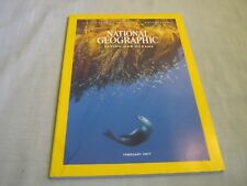 NATIONAL GEOGRAPHIC February 2017 SAVING OUR OCEANS Widows WILDCATS Amazonia