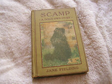 Scamp A Dog's Own Story Jane Fielding 1913