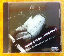 Professor Longhair BALL THE WALL! LIVE AT TIPITINA'S 1978 (Night Train) 2004 CD